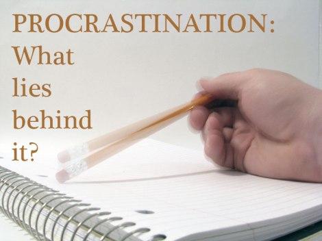 procrastination : what lies behind it