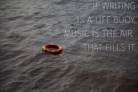 Writing is a buoy music is the air
