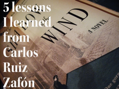 5 lessons carlos ruiz zafon